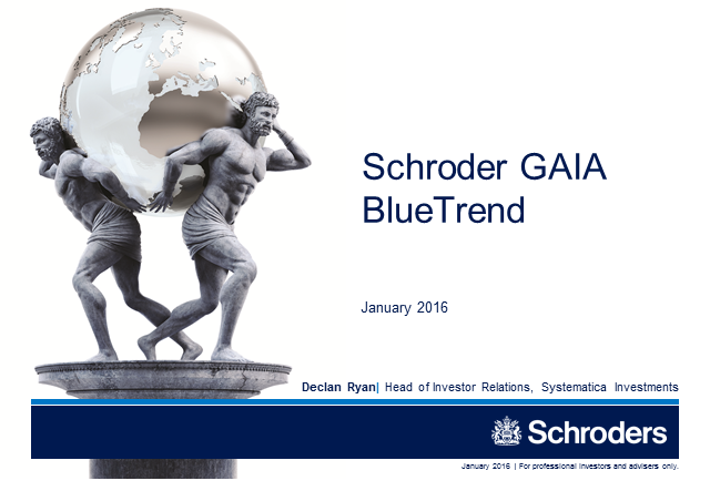 Schroder GAIA BlueTrend - January 2016