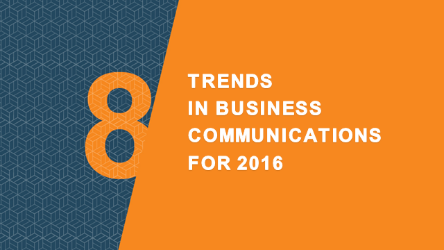 8 Trends in Business Communication for 2016