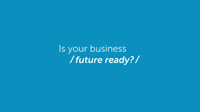 Build your Innovative Future Ready Enterprise with Dell