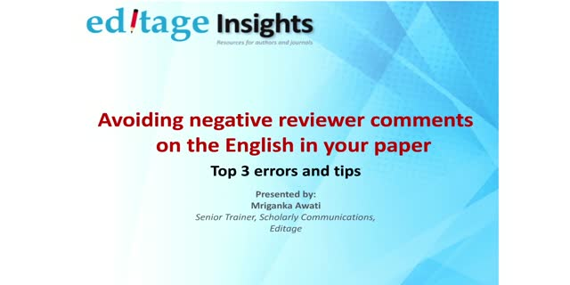 Avoiding negative reviewer comments on English: Top 3 errors and tips