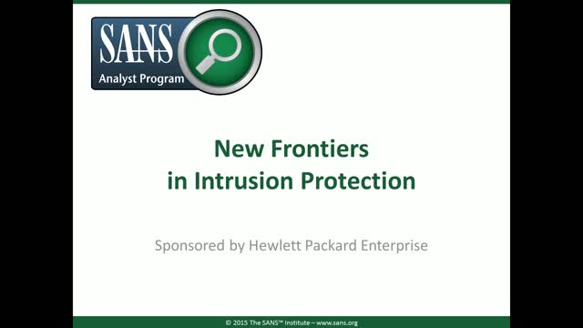New Frontiers in Intrusion Protection