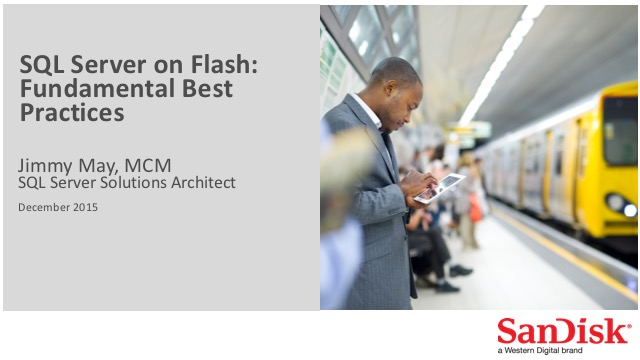 SQL Server on Flash: Best Practices