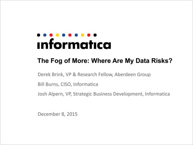 The Fog of More: Where Are My Data Risks?