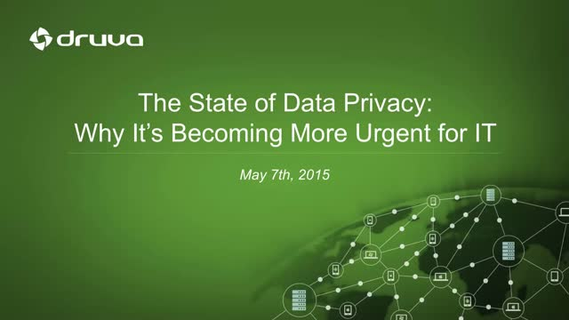 The State of Data Privacy: Why It's Becoming More Urgent for IT