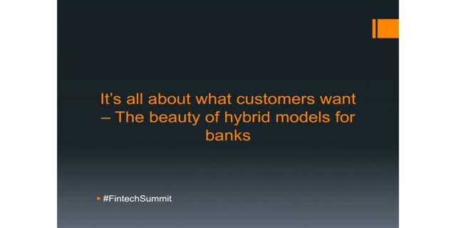 It's all about what customers want – The beauty of hybrid models for banks