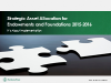 Strategic Asset Allocation for Endowments and Foundations