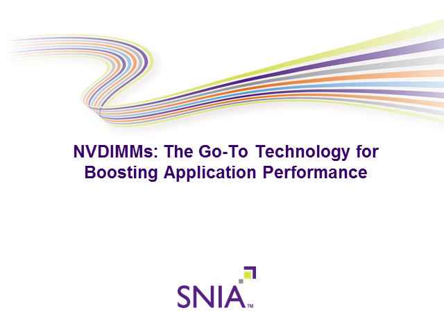 NVDIMMs - the Go-to Technology for Boosting Application Performance