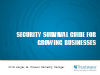 The Security Survival Guide for Growing Businesses
