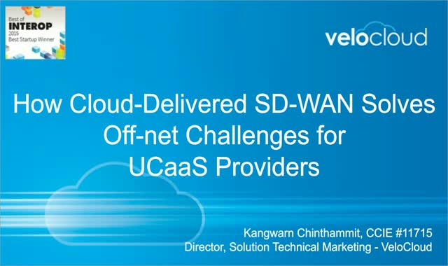 How Cloud-Delivered SD-WAN Solves Off-net Challenges for UCaaS Providers