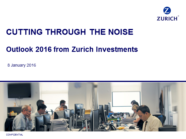 Investment Outlook 2016: Cutting through the noise