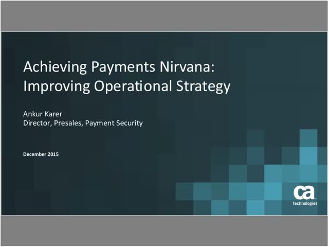 Card Issuer Series: Achieving Payments Nirvana: Improving Operational Strategy