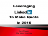 Leveraging LinkedIn to Make Quota in 2016