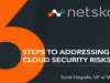 6 Steps to Addressing Your Cloud Security Risks