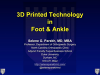 3D Printing: Benefits to Foot and Ankle Injuries