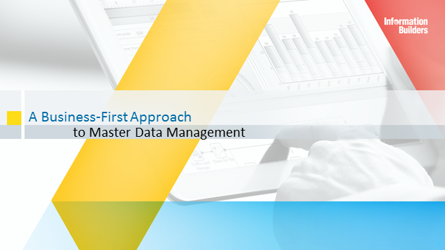 A Business-First Approach to Master Data Management (MDM)