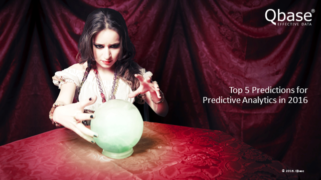 Top 5 Predictions for Predictive Analytics in 2016