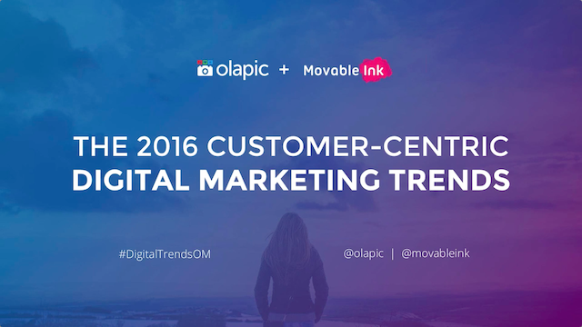 The 2016 Customer-Centric Digital Trends