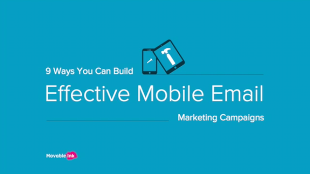 9 Ways to Build Effective Mobile Email Marketing Campaigns