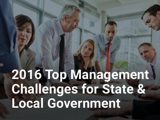 2016 Top Management Challenges for State & Local Government
