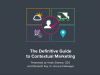 The Definitive Guide to Contextual Marketing