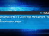 Essential Components of a Vendor Risk Management Program