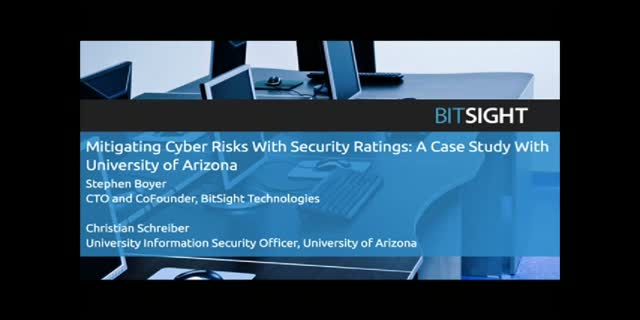 Mitigating Cyber Risks With Security Ratings: University of Arizona Case Study