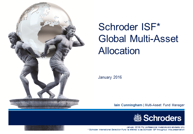 Schroder ISF Global Multi-Asset Allocation - January 2016