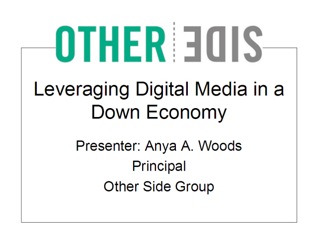 Leveraging Digital Media in a Down Economy