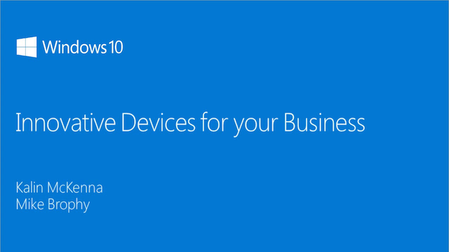 Windows 10: Innovative devices for your business