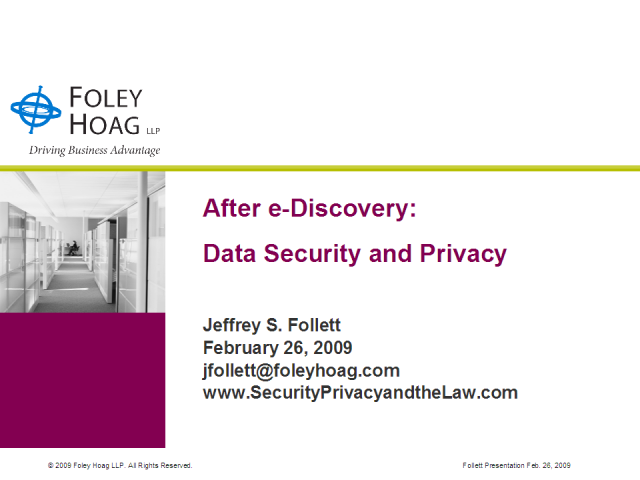 After E-Discovery:  Data Security & Privacy