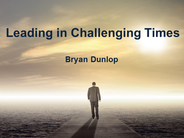 Leading in Challenging Times
