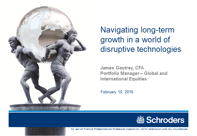 Navigating Long-Term Growth in a World of Disruptive Technologies