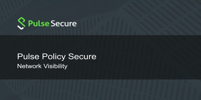 Pulse Policy Secure - Network Visibility