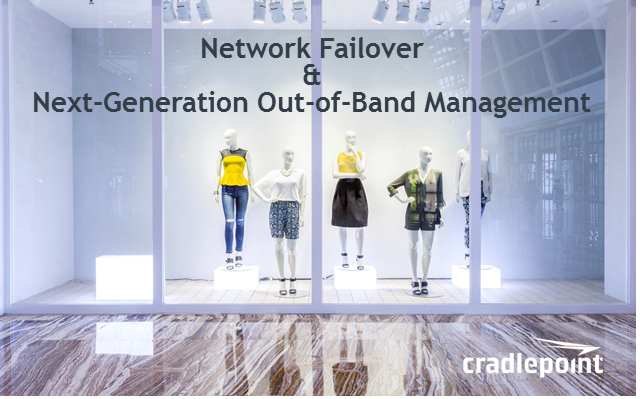 Network Failover & Next Generation Out-of-Band Management