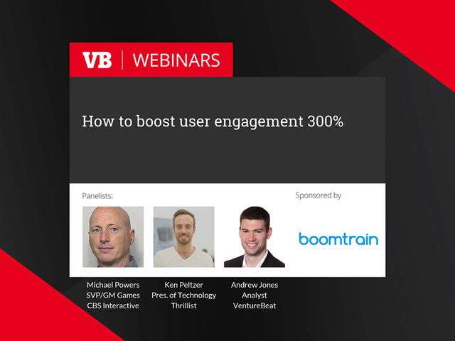 How to boost user engagement 300%