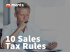 10 Sales Tax Rules Small Businesses Can't Ignore