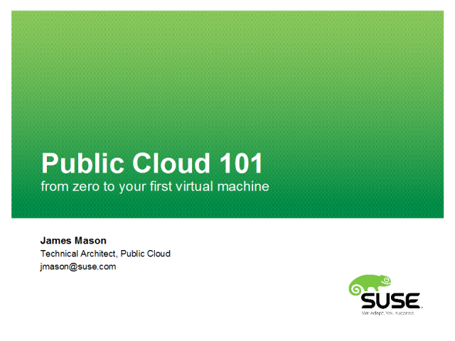 Public Cloud 101; from zero to your first virtual machine