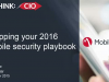 Mobile CIO - Prepping Your 2016 Mobile Security Playbook