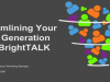 Streamlining Your Lead Generation with BrightTALK [EMEA]