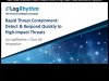 Rapid Threat Containment: Detect & Respond Quickly to High-Impact Threats