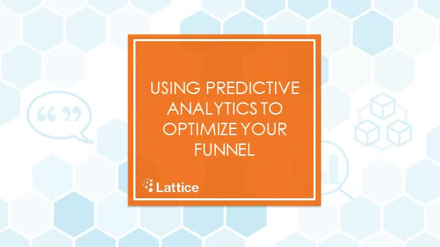Using Predictive Analytics to Optimize Your Funnel