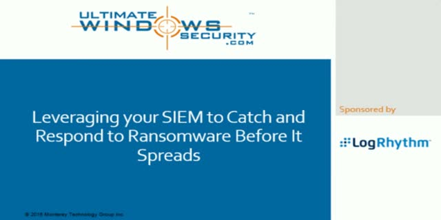 Leveraging your SIEM to Catch and Respond to Ransomware