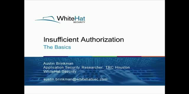 Insufficient Authorization: The Basics