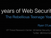 15 Years of Web Security: The Rebellious Teenage Years