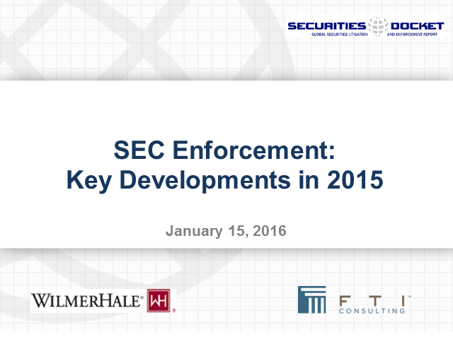 SEC Enforcement – Key Developments in 2015