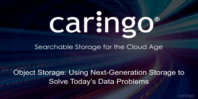 Object Storage: Using next-generation storage to solve today's data problems