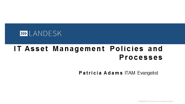 Must Have IT and Software Asset Management Policies and Processes