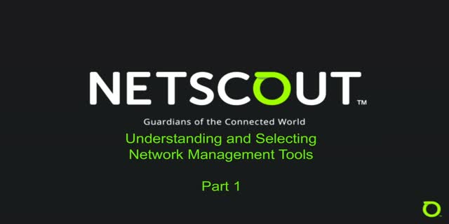 Understanding and selecting network management tools – Part 1