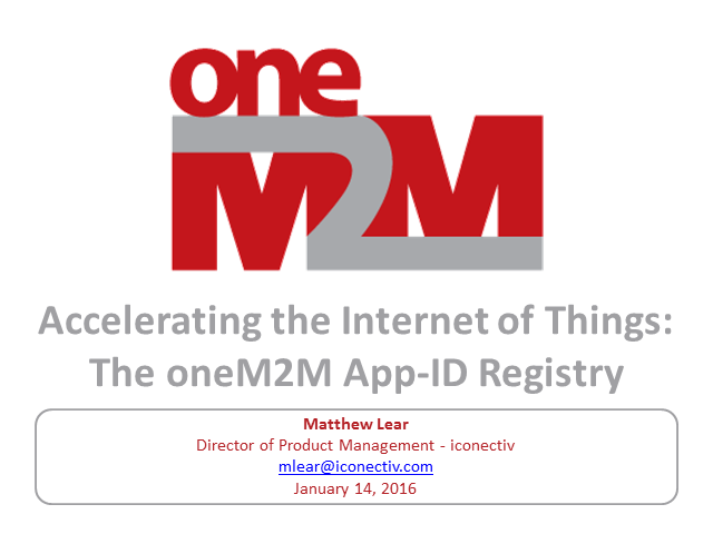 Accelerating the Internet of Things: The oneM2M App-ID Registry