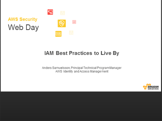 IAM Best Practices to Live By